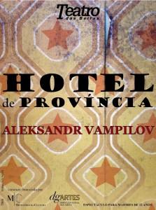 """""""Hotel de Província"""", pelo Teatro das Beiras"""